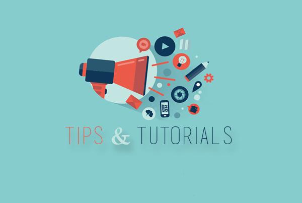 Tips & Tutorials